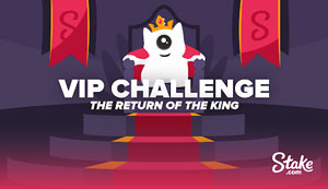 Stake VIP The Return Of The King